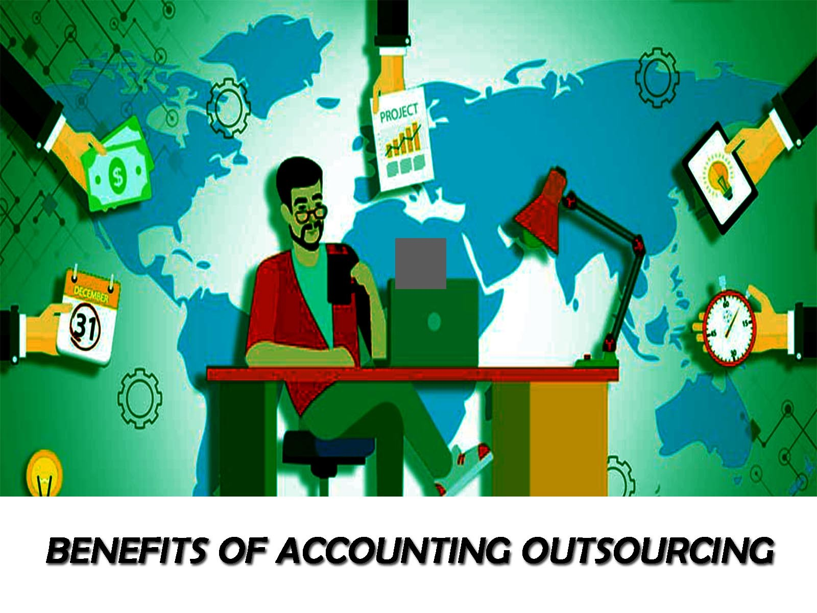 Back-office Accounting Outsourcing | Five Reason Why It Benefit For CPA's, Accounting Firms & Small to Mid-Size Businesses